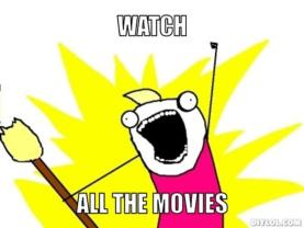 resized_all-the-things-meme-generator-watch-all-the-movies-d835bf